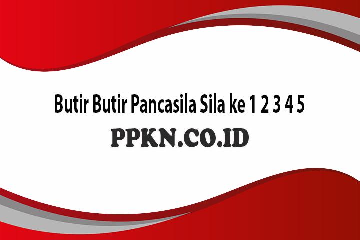 Butir Butir Pancasila Sila ke 1 2 3 4 5