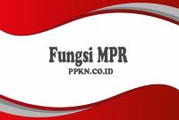 Fungsi MPR