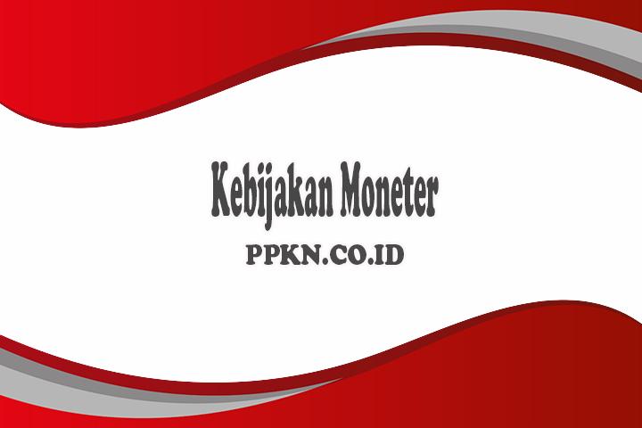 kebijakan moneter adalah