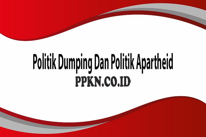 Politik Dumping Apartheid