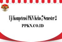 Uji Kompetensi PKN Kelas 7 Semester 2