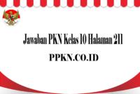 Jawaban PKN Kelas 10 Halaman 211
