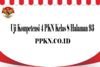Uji Kompetensi 4 PKN Kelas 8 Halaman 93