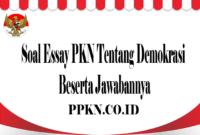 Soal Essay PKN Tentang Demokrasi Beserta Jawabannya