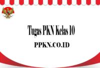 Tugas PKN Kelas 10