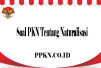 Soal PKN Tentang Naturalisasi