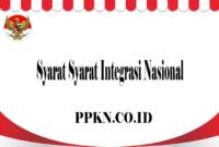 Syarat Syarat Integrasi Nasional