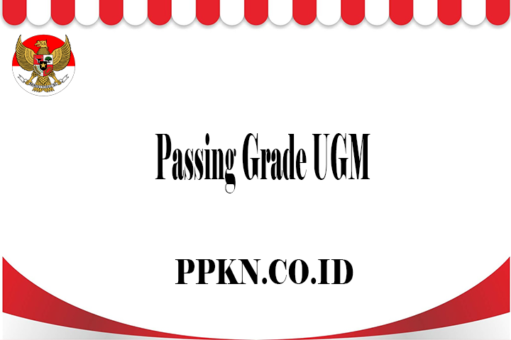 Passing Grade UGM