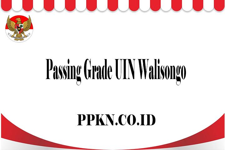 Passing Grade UIN Walisongo