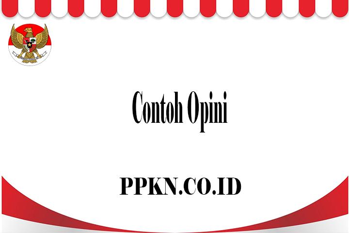 Contoh Opini