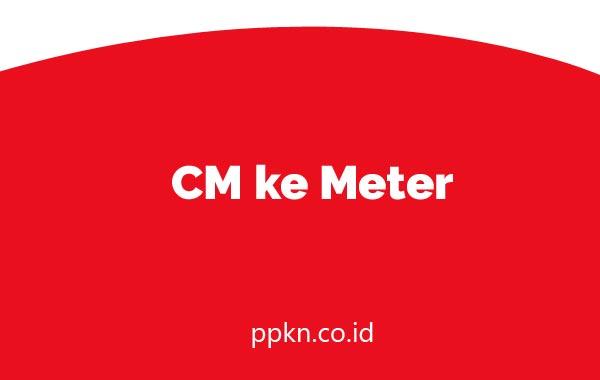 CM ke Meter