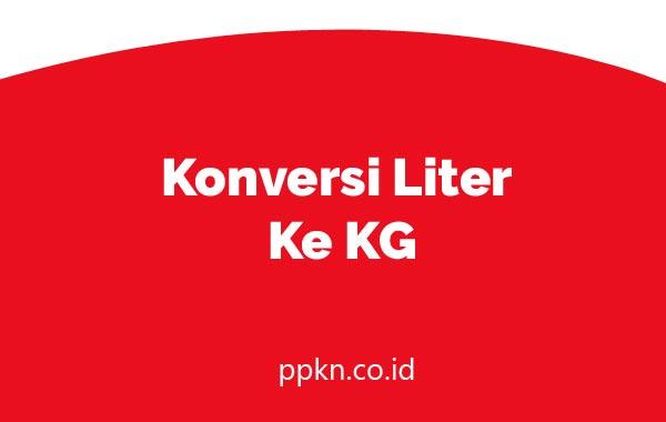 Konversi Liter Ke KG