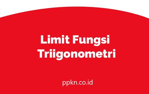 Limit Fungsi Triigonometri